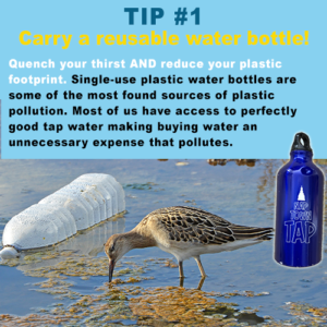 TIP #1 - Carry a reusable water bottle!